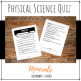 Physical Properties of Minerals Quiz: 6th Grade Physical Science