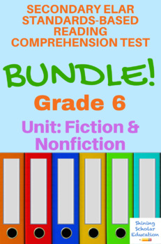 Grade 6 Prentice Hall Literature Unit 1 Fiction and Nonfiction 15-Test Bundle