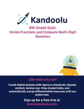 6th Grade Quiz: Divide Fractions and Compute Multi-Digit Numbers