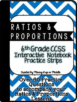 6th Grade Ratios & Proportions Interactive Notebook Practice Strips