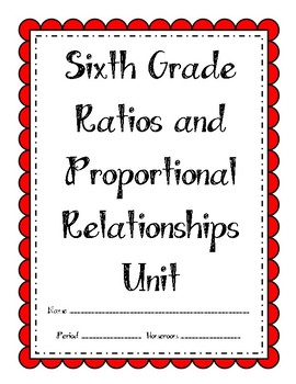 6th Grade Ratios and Proportional Relationships Unit (bundle)