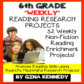 6th Grade Reading Projects, Weekly Enrichment Research