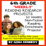 6th Grade Reading Projects, Weekly Enrichment Research Projects, All Year!