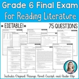 6th Grade Reading Final Exam | Reading Literature Final As