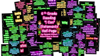"6th Grade Reading ""I Can"" Statements in NEON"