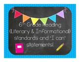 """6th Grade Reading """"I Can"""" statements"""
