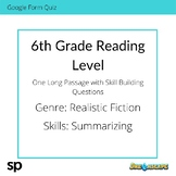 6th Grade Reading Level: Long Passage with Skill Building