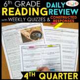 6th Grade Reading Spiral Review | Reading Comprehension Passages | 4th Quarter