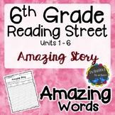 6th Grade Reading Street Amazing Words - Writing Activity UNITS 1-6