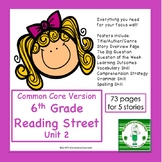6th Grade Reading Street Unit 2 (common core edition)