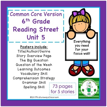 6th Grade Reading Street Unit 5 (common core edition)