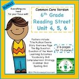 6th Grade Reading Street Units 4, 5, 6  Bundled (common core edition)