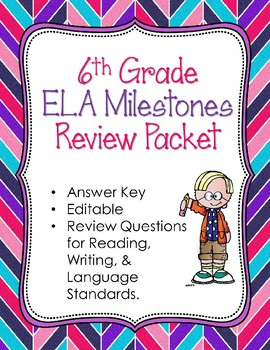 6th Grade Reading, Writing, & Language Arts Milestones Review with ANSWER Key