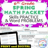 6th Grade SPRING / April MATH PACKET - COMMON CORE Assessment   Print or Digital