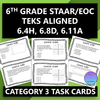6th Grade STAAR EOC Task Cards for Category 3 (6.4H, 6.8D, 6.11A)