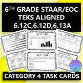 6th Grade STAAR/EOC Task Cards for Category 4 (6.12C,6.12D,6.13A)