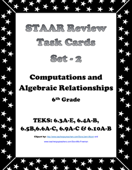 6th Grade STAAR Math Task Cards-Set 2-Computations and Algebraic Relationships