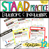 6th Grade STAAR Practice Station 12: Equations & Inequalities TEKS 6.10A