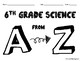 6th Grade Science A to Z Booklet End of the Year Culminating Activity