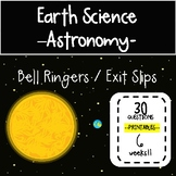 5th - 6th Garde Science Bell Ringers / Exit Slips - Astronomy