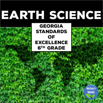 6th Grade Science Georgia Standards of Excellence