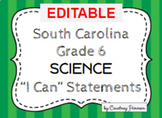 6th Grade Science I Can Statements - South Carolina Standards