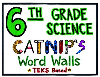 6th Grade Science TEKS Based Word Wall