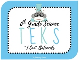 "6th Grade Science Texas TEKS ""I Can"" Statement Posters STR"