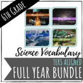 6TH GRADE SCIENCE Vocabulary Units TEKS FULL YEAR BUNDLE | Distance Learning