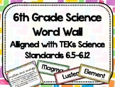 6th Grade Science Word Wall - Watercolor - TEKs Standards