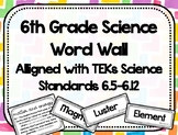 6th Grade Science Word Wall - Black and White - TEKs Standards