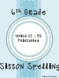 6th Grade Sitton Spelling - Units 21-35