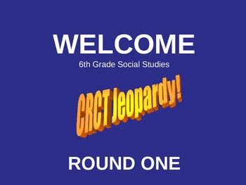 6th Grade Social Studies JEOPARDY ROUND ONE