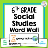 6th Grade Social Studies Vocabulary Word Wall