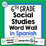6th Grade Social Studies Word Wall in Spanish