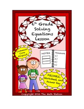 6th Grade Solving Equations Lesson: FOLDABLE & Homework