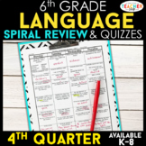 6th Grade Language Spiral Review | 6th Grade Grammar Practice | 4th Quarter