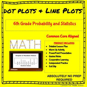 6th Grade Probability and Statistics  - Dot Plots and Line Plots