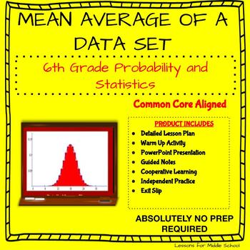 6th Grade Probability and Statistics - Mean Average of a Data Set