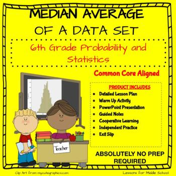 6th Grade Probability and Statistics - Median Average of a Data Set