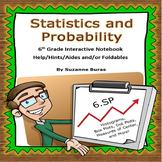 6th Grade Statistics/Probability Interactive Notebook Aides: 6.SP.1-5