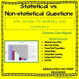 6th Grade Probability and Statistics - Statistical vs Non-Statistical Questions