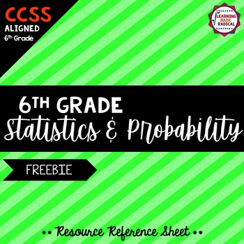6th Grade Statistics and Probability Resource Reference Sheet