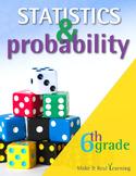 6th Grade - Statistics and Probability - Ten Activities