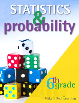 6th Grade - Statistics and Probability - Ten Activities