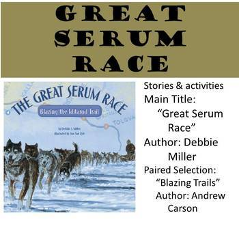 6th Grade Storytown Great Serum Race Unit - Main Idea, Details, Centers