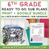 6th Grade Sub Plans- Emergency Substitute Bundle Print + G