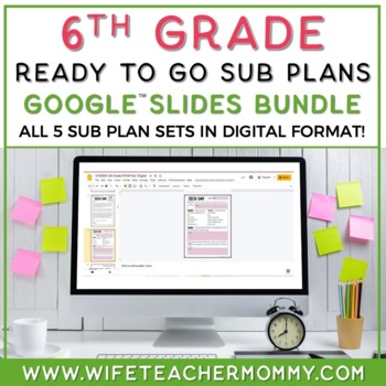 6th Grade Sub Plans Ready To Go for Substitute. No Prep. T