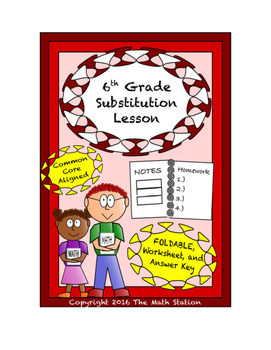 6th Grade Substitution Lesson: FOLDABLE & Homework