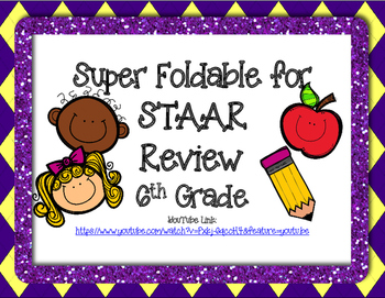 6th Grade Super STAAR Review Foldable